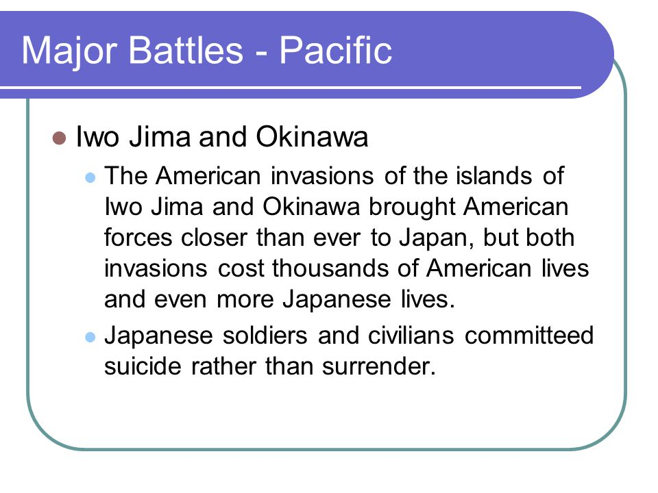 Major Battles - Pacific