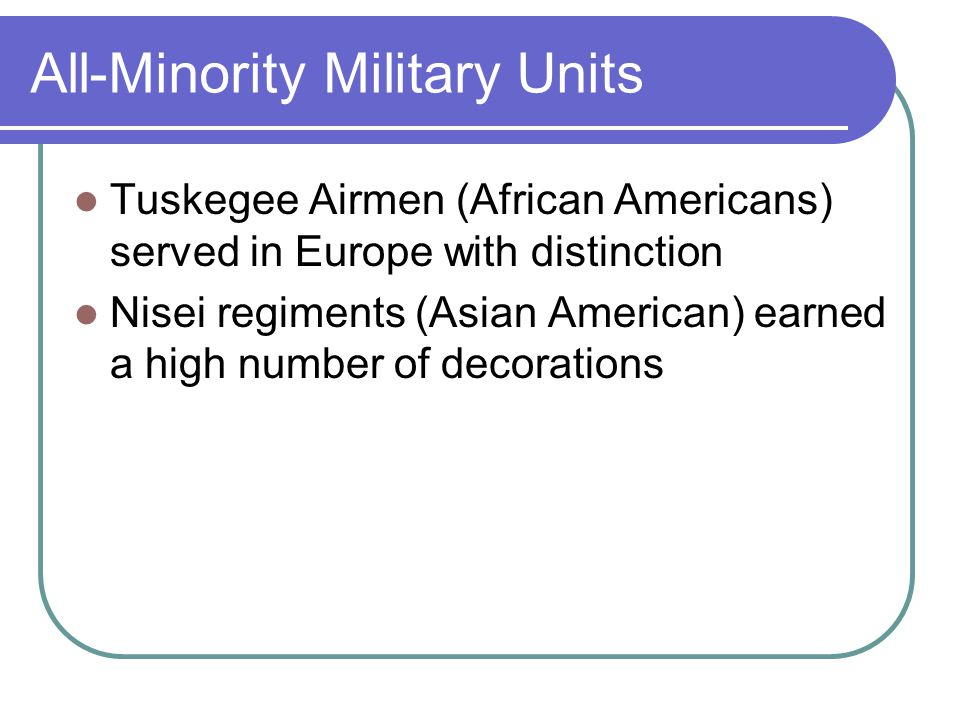 All-Minority Military Units