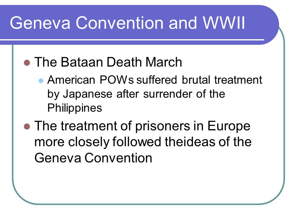 Geneva Convention and WWII