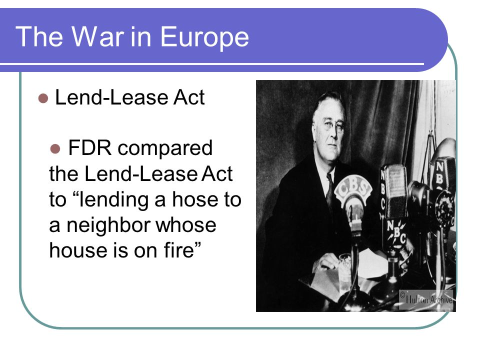 The War in Europe Lend-Lease Act