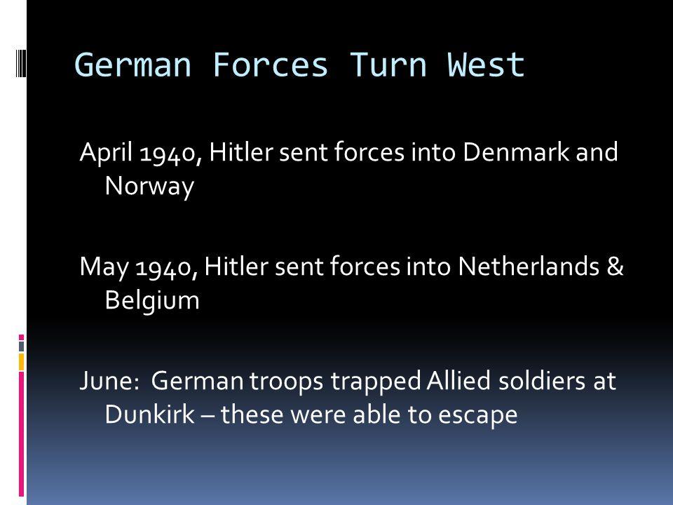German Forces Turn West