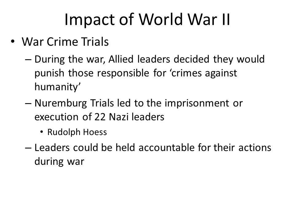 Impact of World War II War Crime Trials