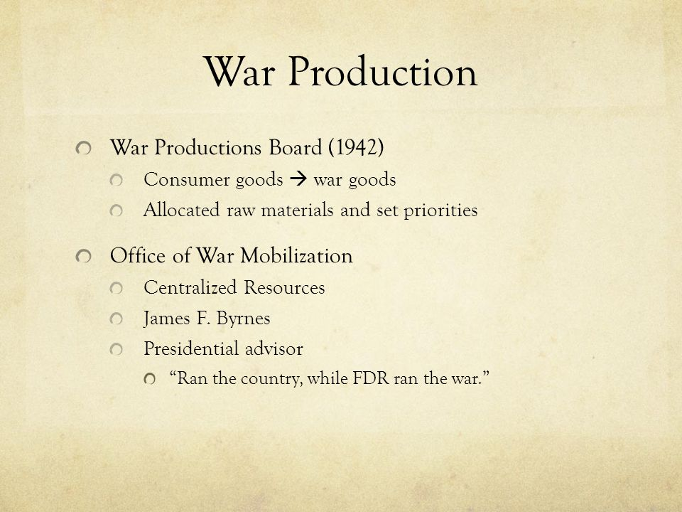 War Production War Productions Board (1942) Office of War Mobilization