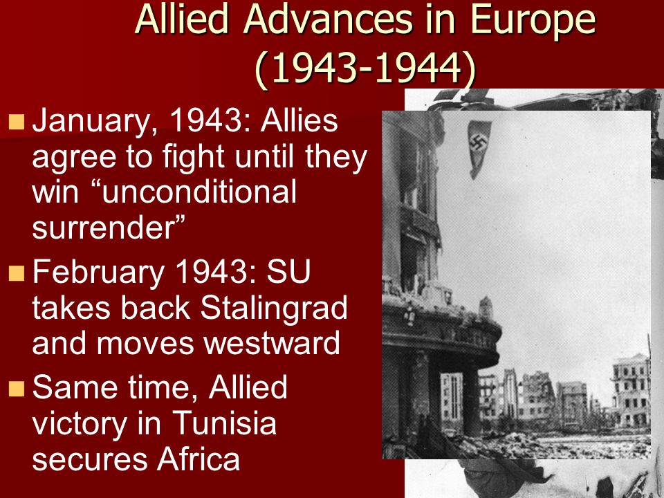 Allied Advances in Europe (1943-1944)