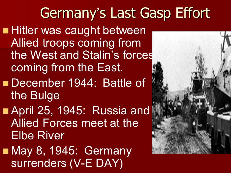 Germany's Last Gasp Effort