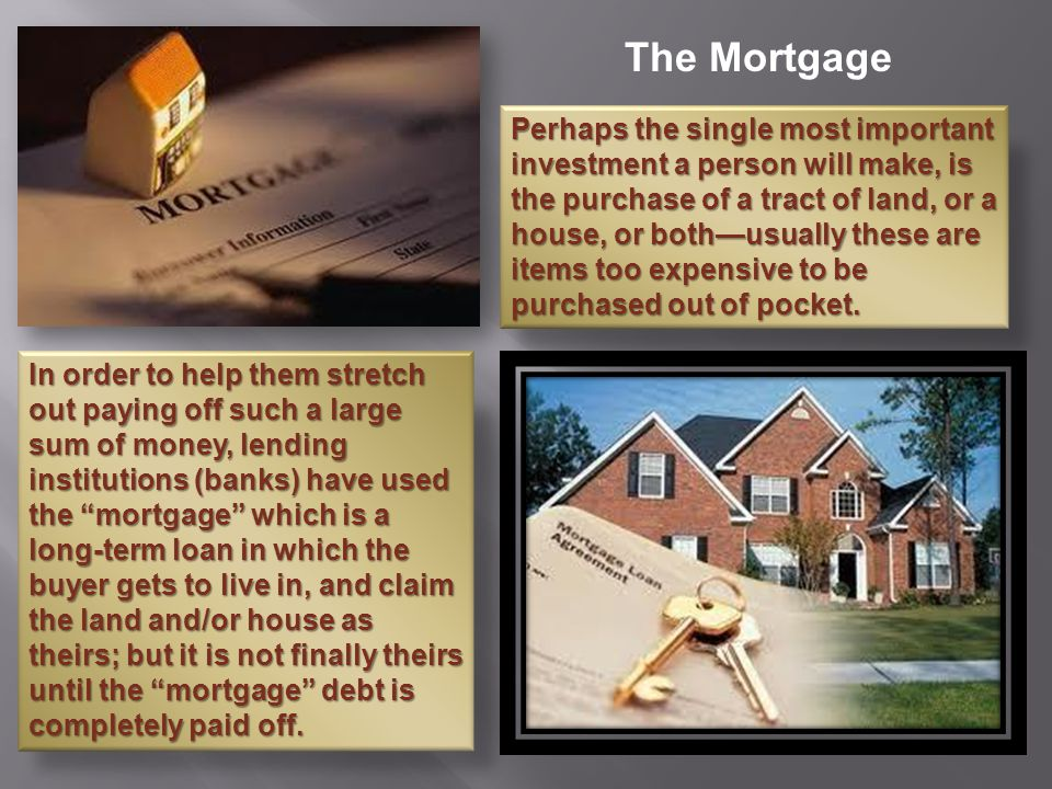The Mortgage