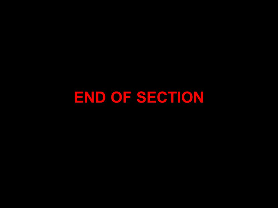 END OF SECTION References: Pearson Prentice Hall DVD