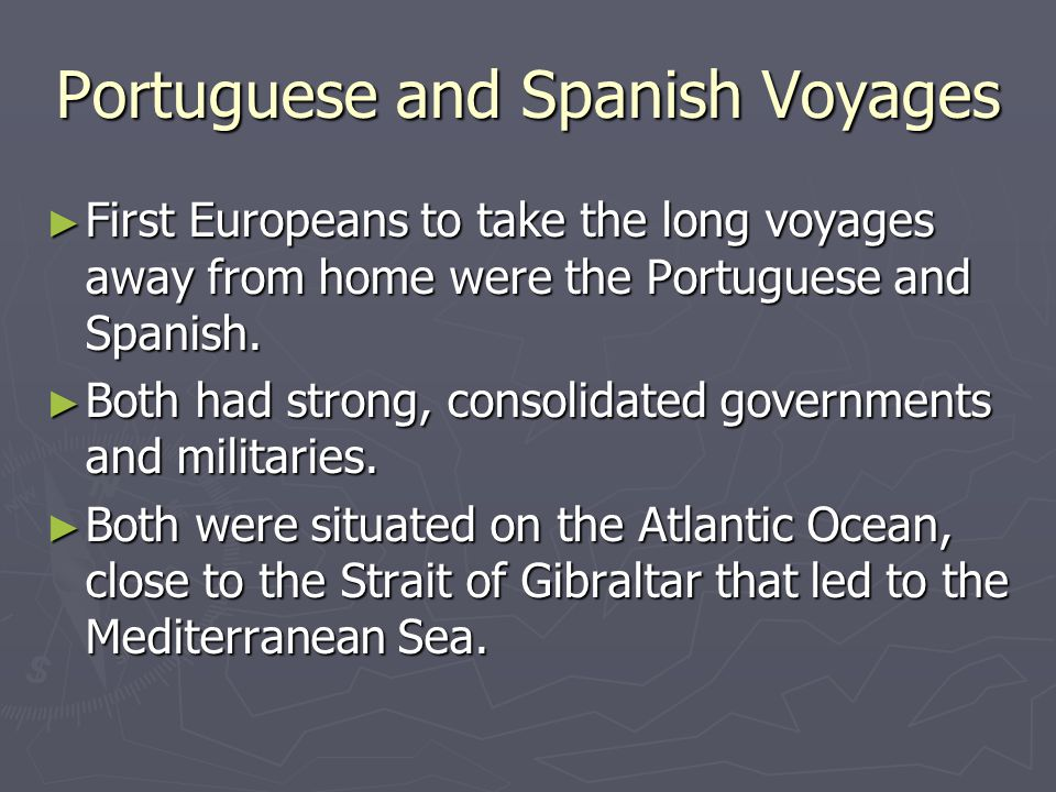 Portuguese and Spanish Voyages