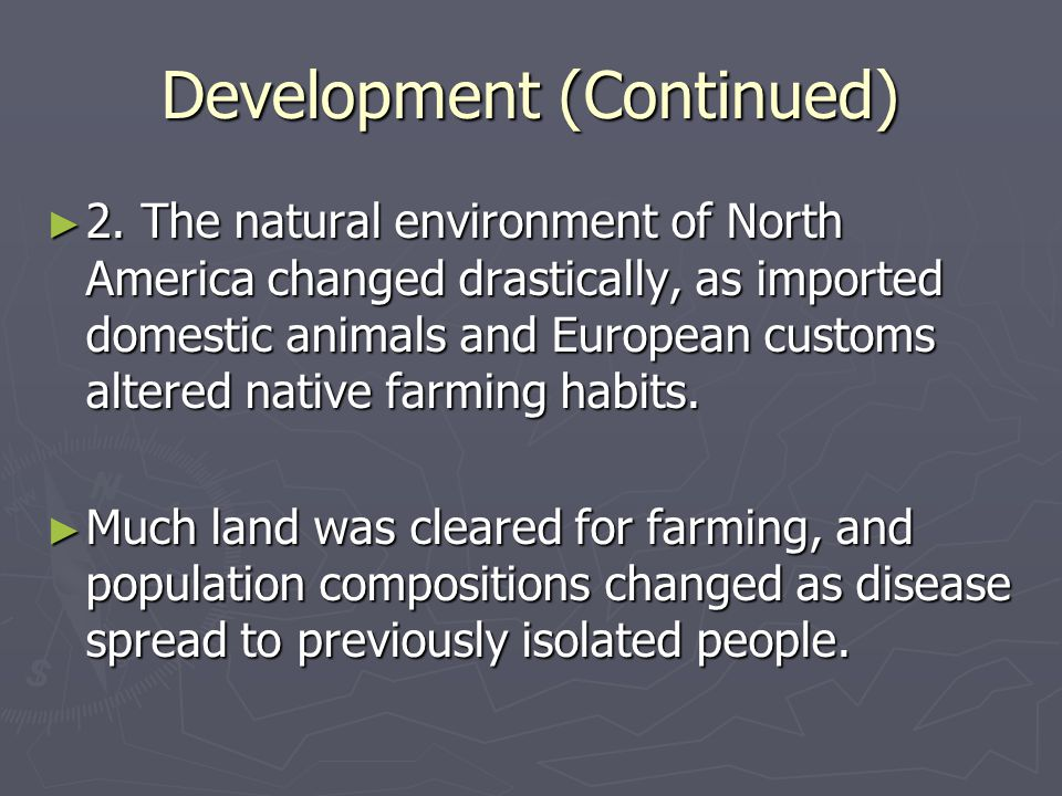 Development (Continued)
