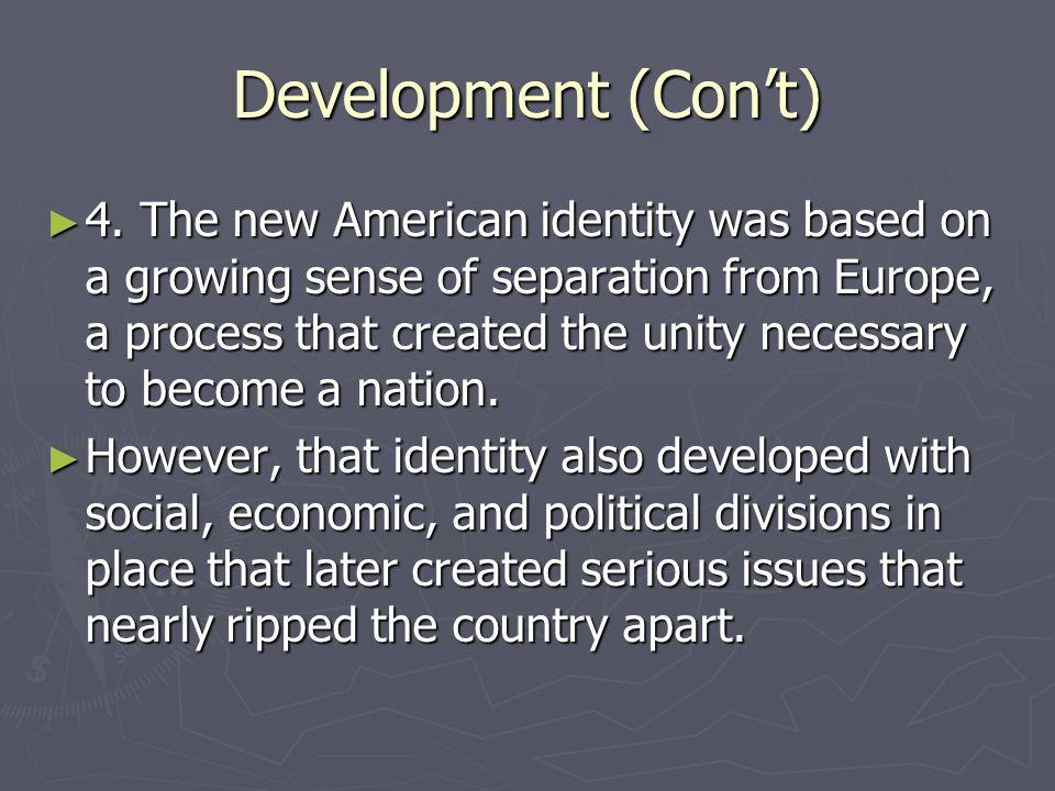 Development (Con't)