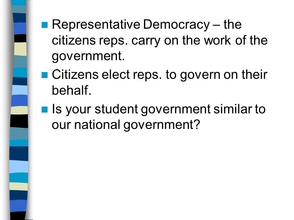 Representative Democracy – the citizens reps