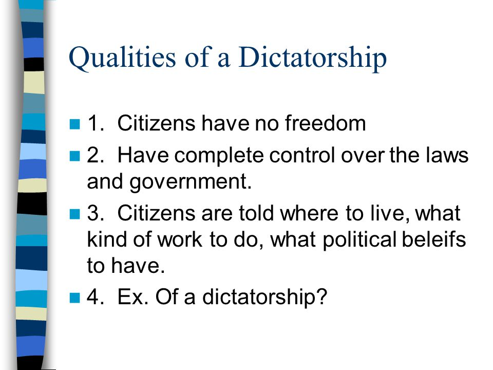 Qualities of a Dictatorship