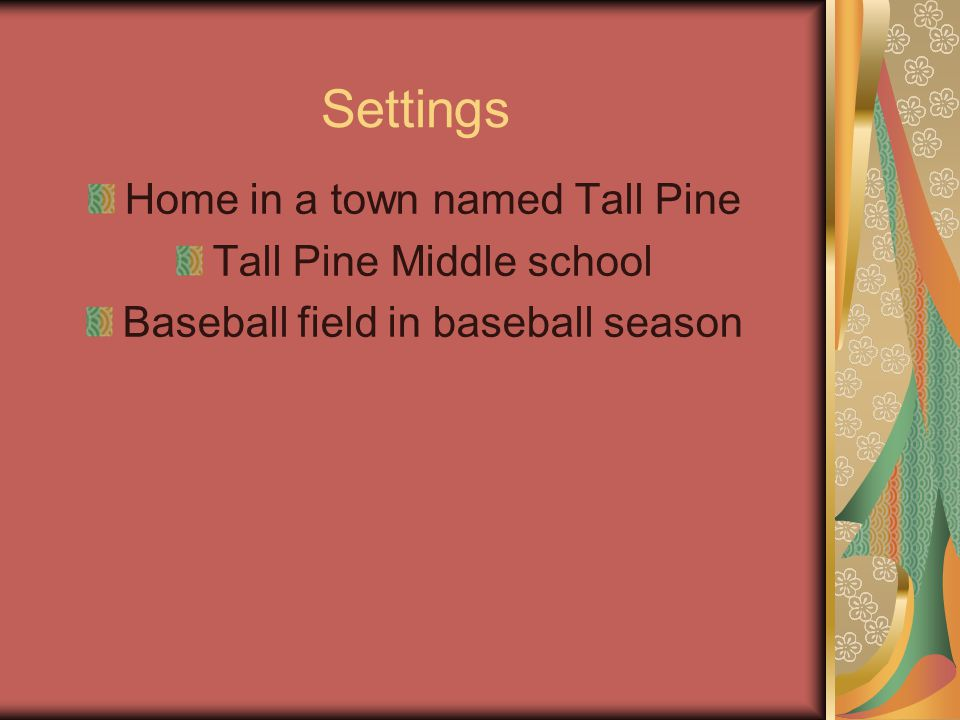 Settings Home in a town named Tall Pine Tall Pine Middle school