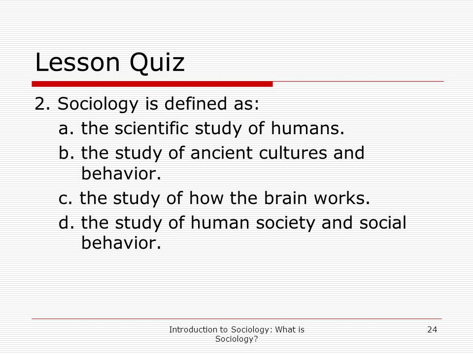Introduction to Sociology: What is Sociology