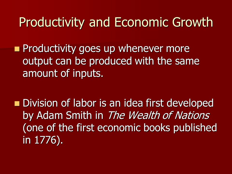 Productivity and Economic Growth