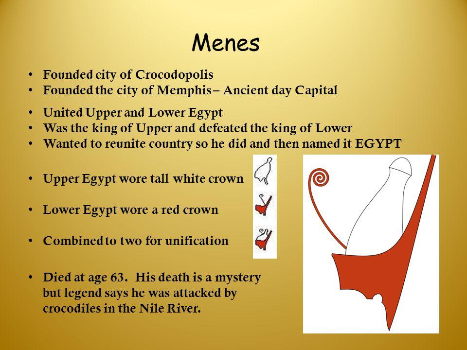 Menes Founded city of Crocodopolis