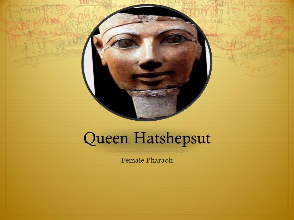 Queen Hatshepsut Female Pharaoh