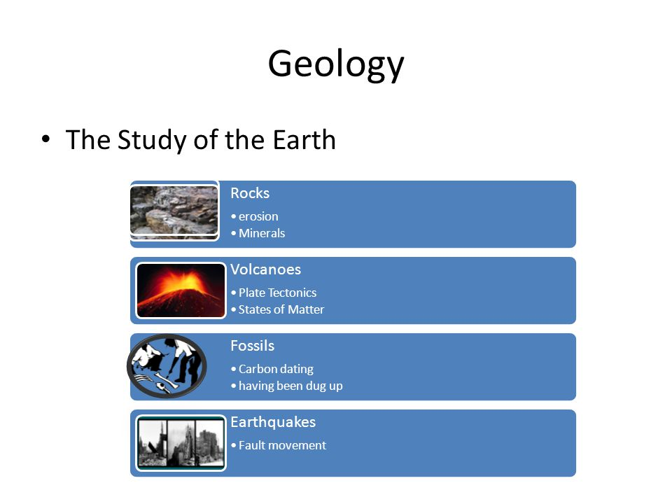 Geology The Study of the Earth Rocks Volcanoes Fossils Earthquakes