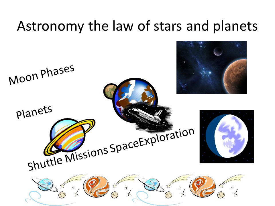 Astronomy the law of stars and planets