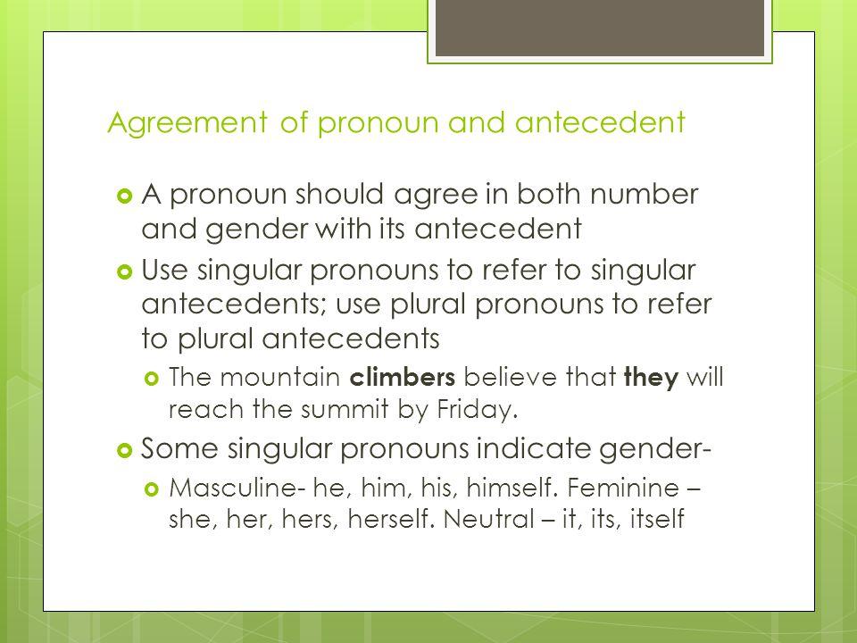 Agreement of pronoun and antecedent