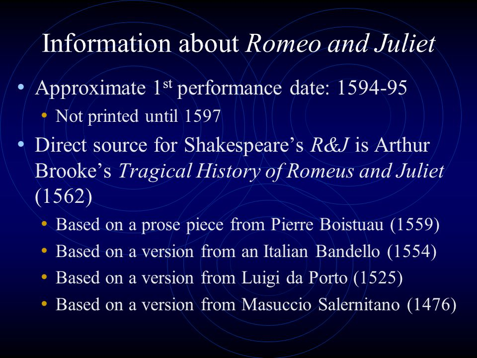Information about Romeo and Juliet
