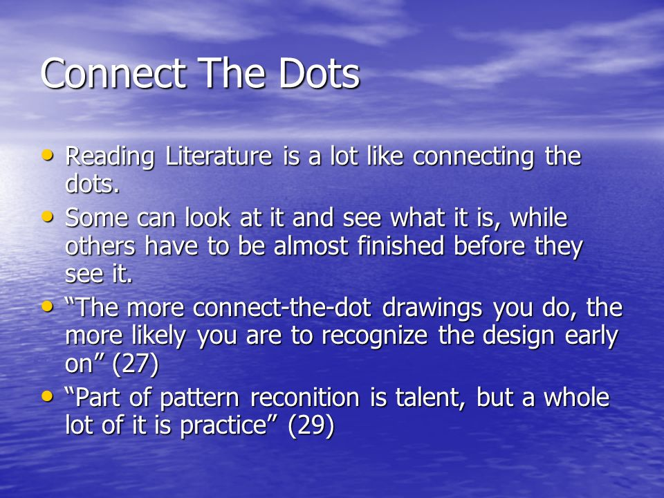 Connect The Dots Reading Literature is a lot like connecting the dots.