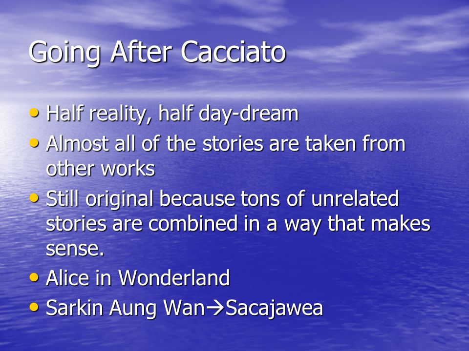 Going After Cacciato Half reality, half day-dream