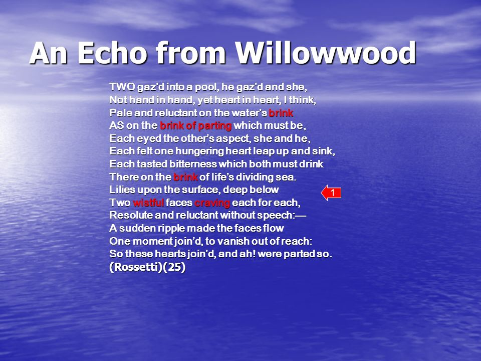 An Echo from Willowwood