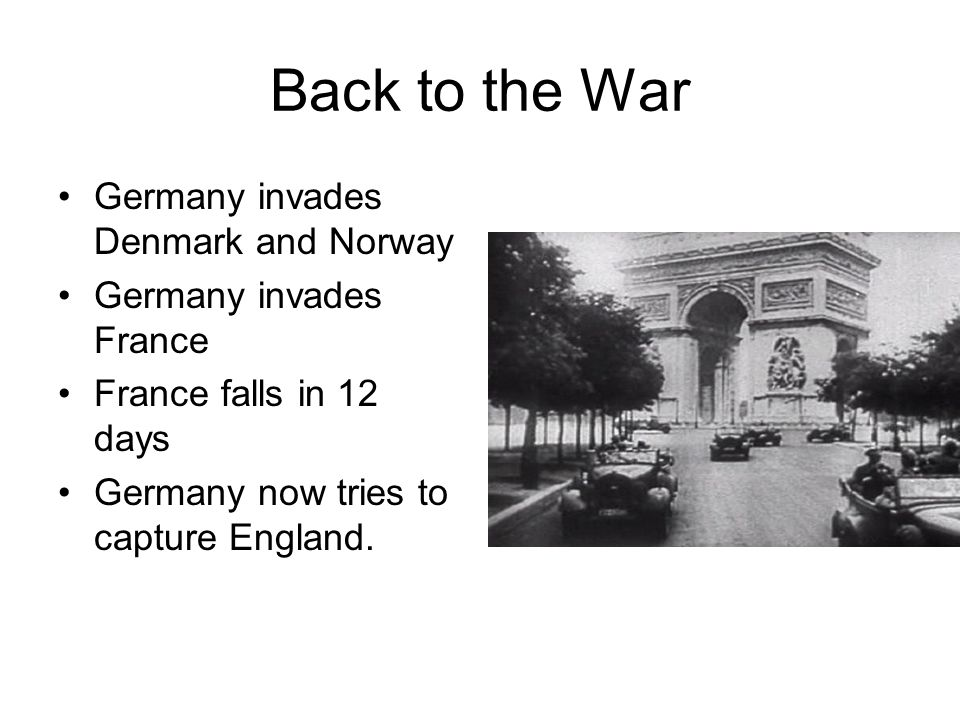 Back to the War Germany invades Denmark and Norway