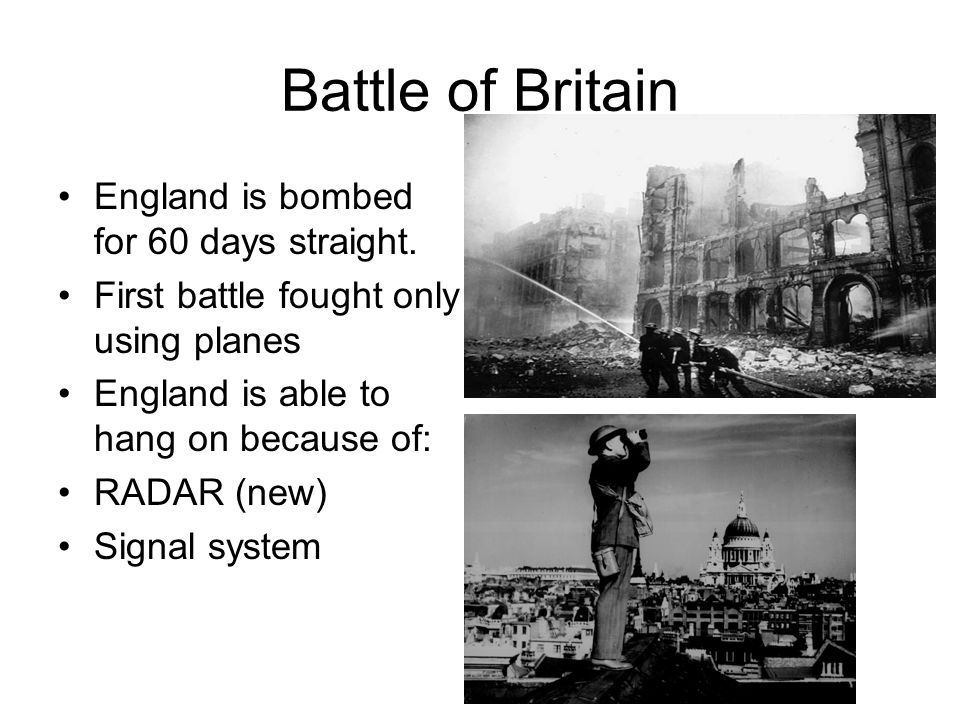 Battle of Britain England is bombed for 60 days straight.