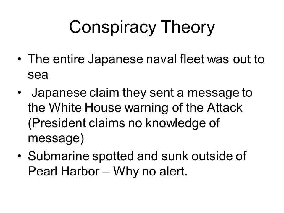 Conspiracy Theory The entire Japanese naval fleet was out to sea