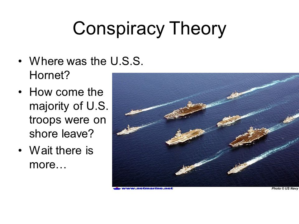 Conspiracy Theory Where was the U.S.S. Hornet