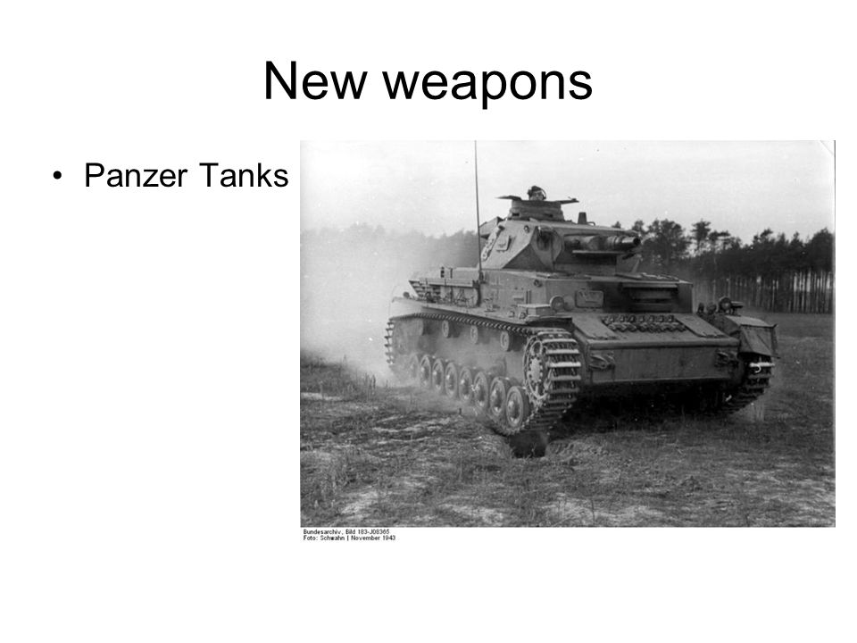 New weapons Panzer Tanks