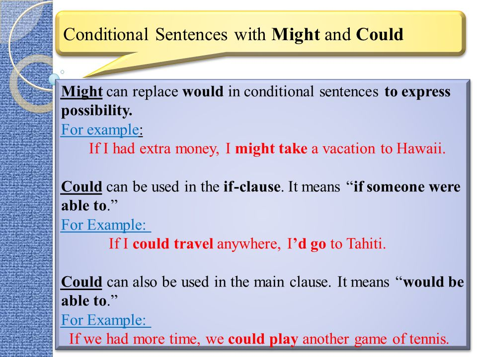 Conditional Sentences with Might and Could