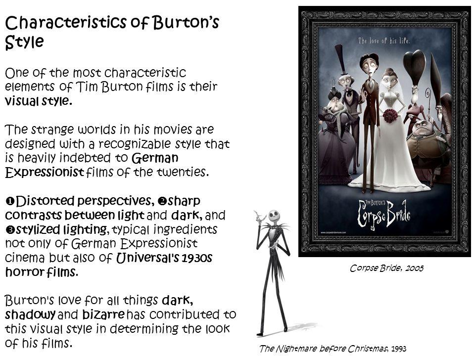 Characteristics of Burton's Style