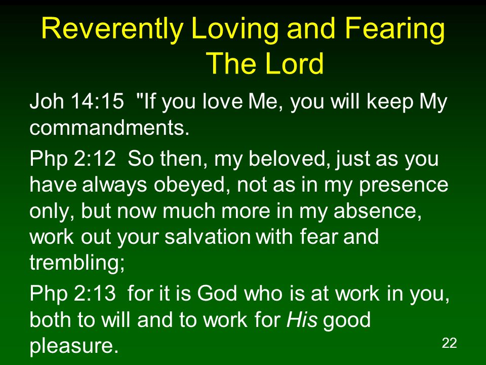 Reverently Loving and Fearing The Lord