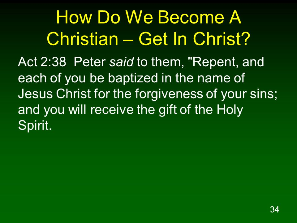 How Do We Become A Christian – Get In Christ