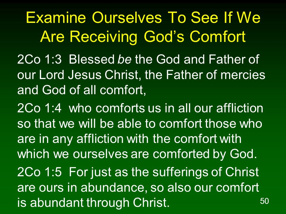 Examine Ourselves To See If We Are Receiving God's Comfort