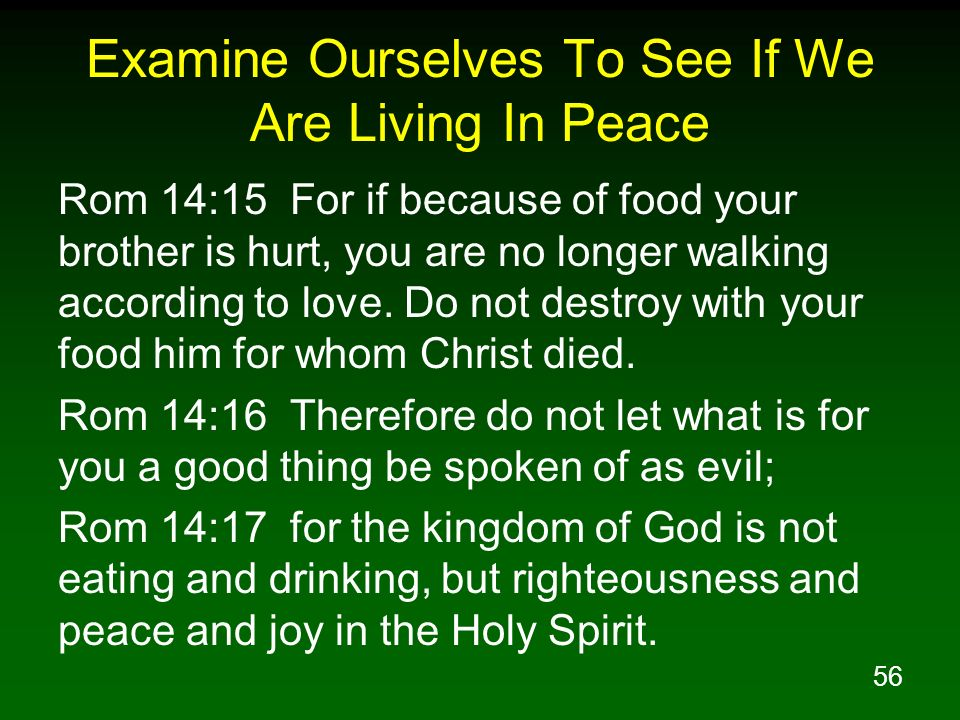 Examine Ourselves To See If We Are Living In Peace