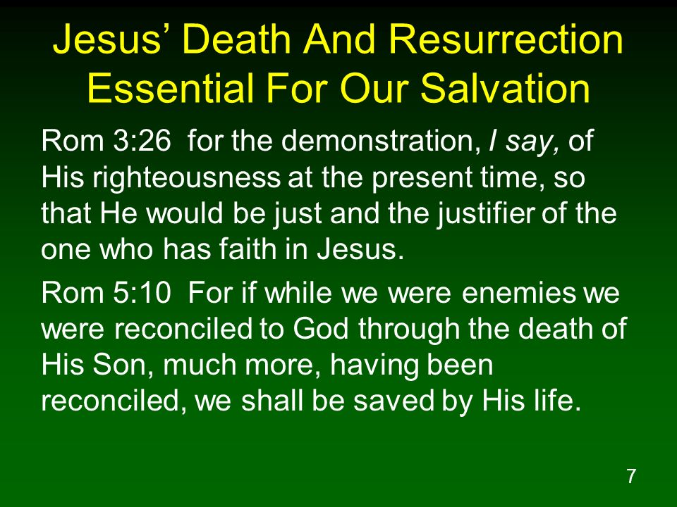 Jesus' Death And Resurrection Essential For Our Salvation