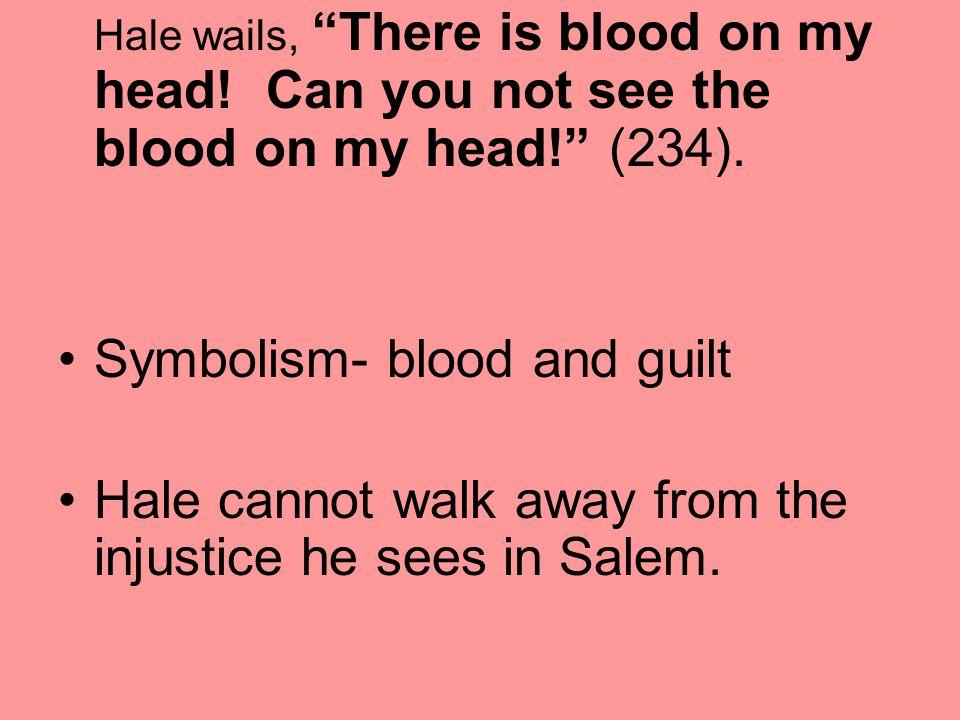 Symbolism- blood and guilt