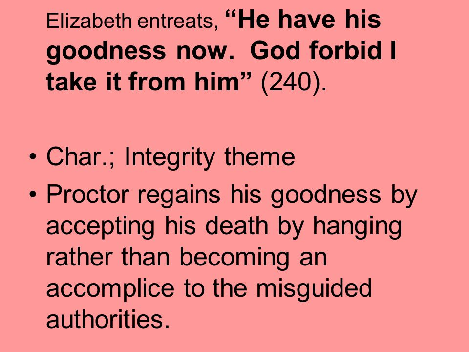 Elizabeth entreats, He have his goodness now