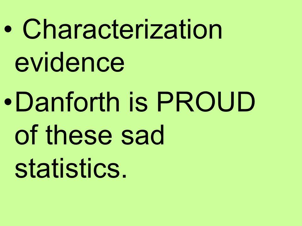 Characterization evidence