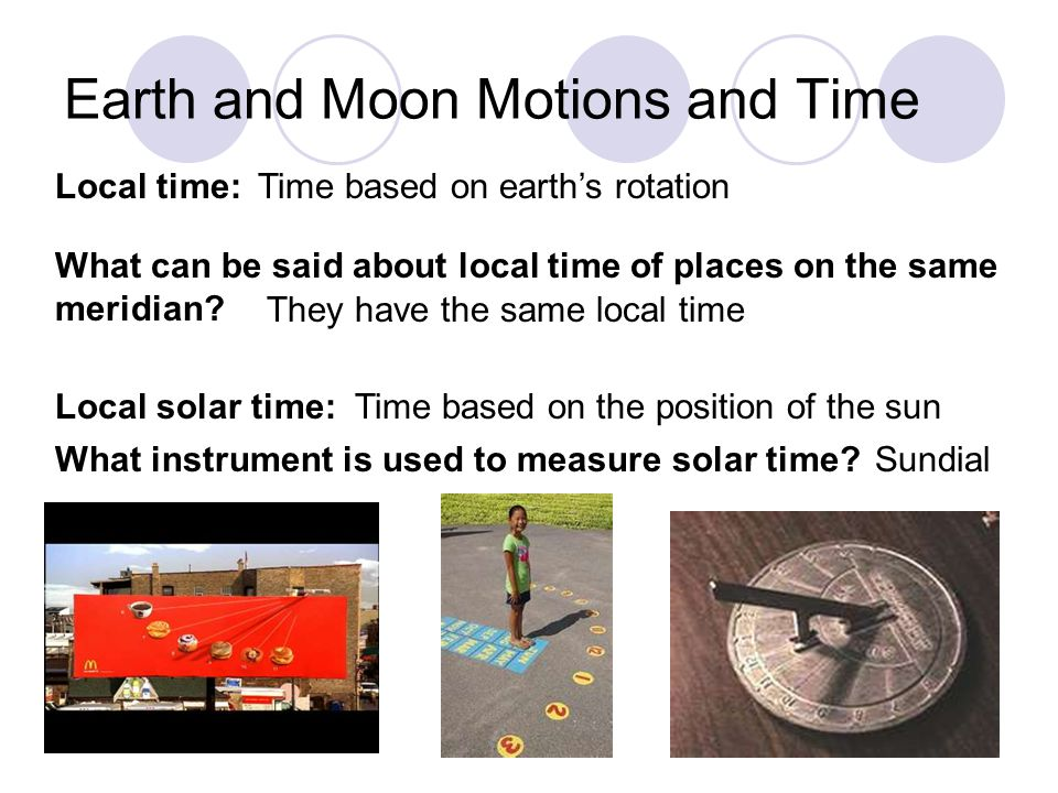Earth and Moon Motions and Time