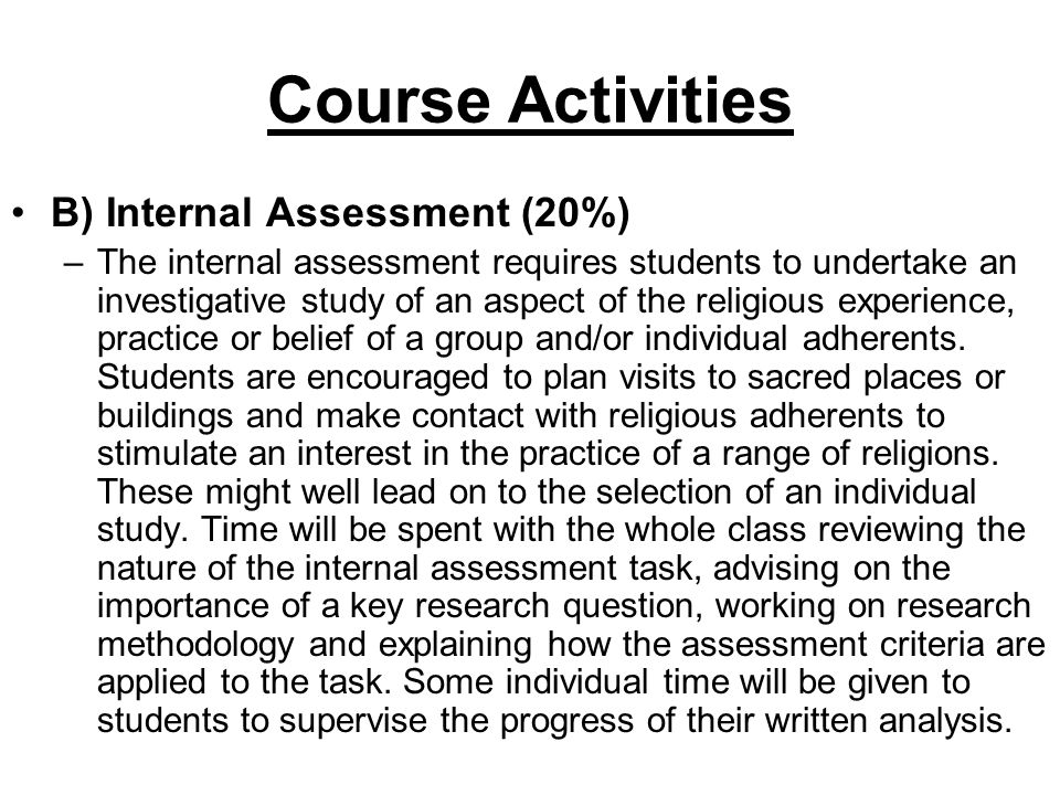 Course Activities B) Internal Assessment (20%)