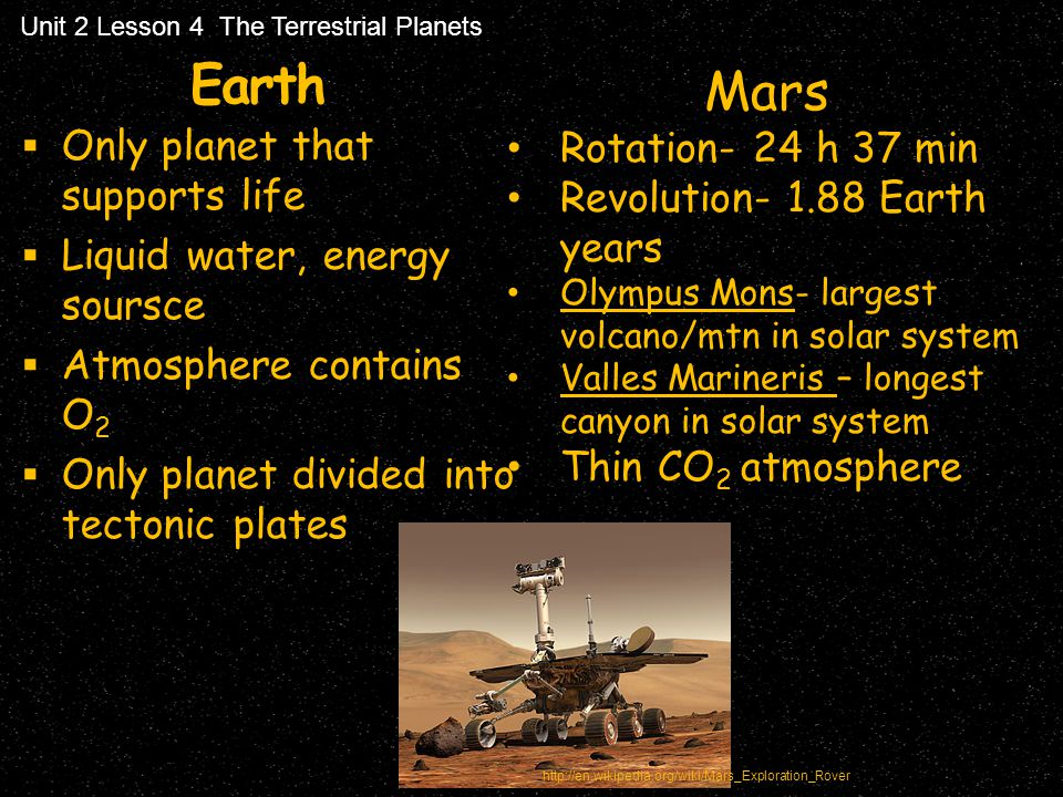 Earth Mars Rotation- 24 h 37 min Revolution- 1.88 Earth years