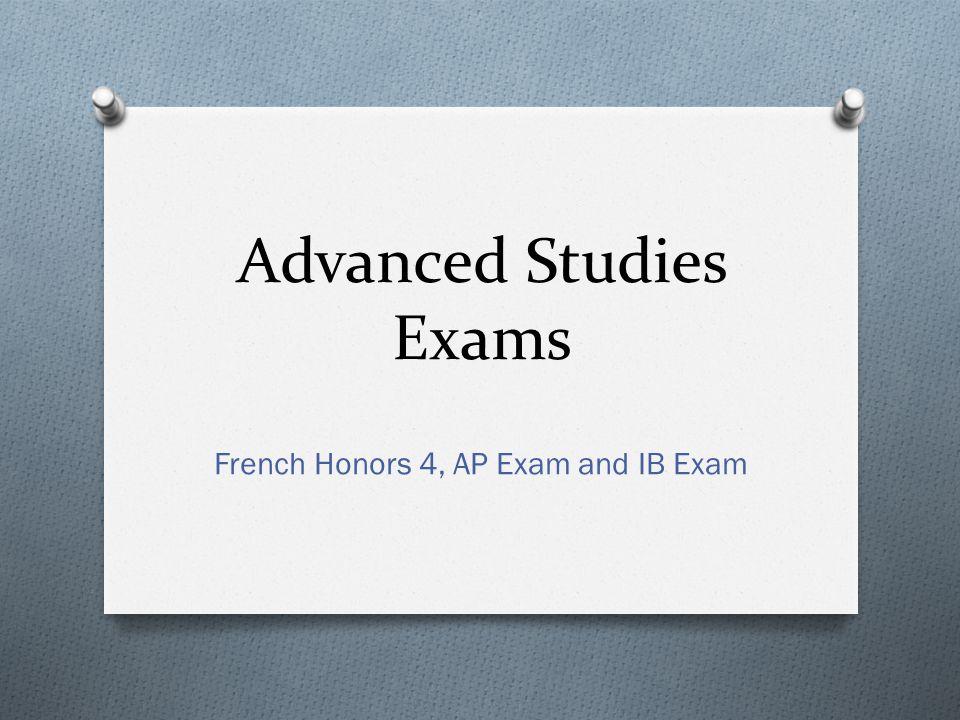 Advanced Studies Exams