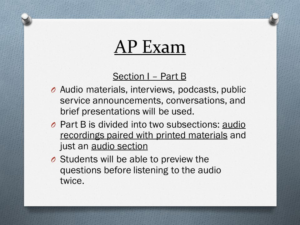 AP Exam Section I – Part B
