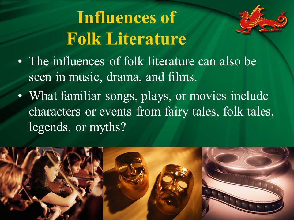Influences of Folk Literature