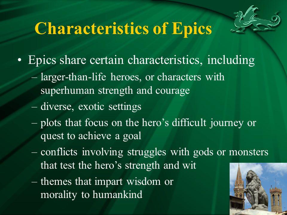 Characteristics of Epics